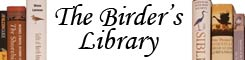 The Birder's Library - Bird book reviews